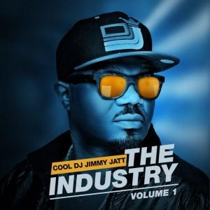 Dj jimmy jatt -  The Industry Vol 1 ( Album Art + Tracklist)